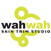 Wahwah skin trim studio
